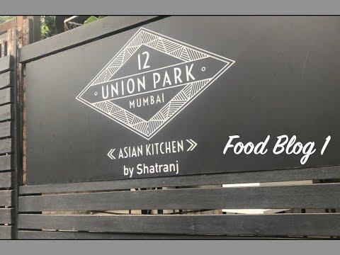 Iconic Restaurant In Mumbai   12 Union Park   Food Blog 1