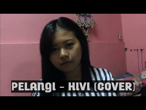 Hivi - Pelangi (cover)  by Novia