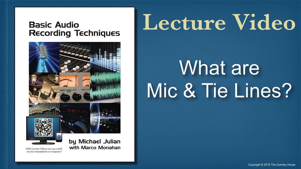 What are Mic & Tie Lines? - YouTube