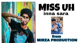 Gambar cover Miss uh inna sara | mirza production | beautiful life in jammu 2018 latest punjabhi song