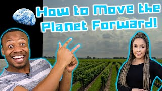 How To Move The Planet Forward