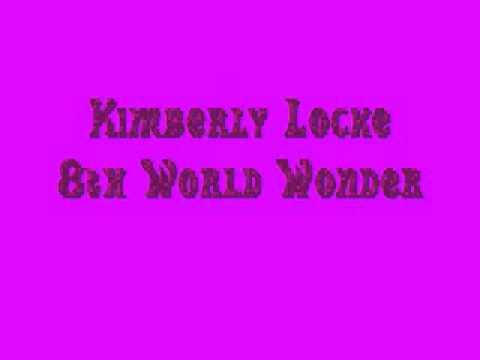 Kimberley Locke 8th World Wonder
