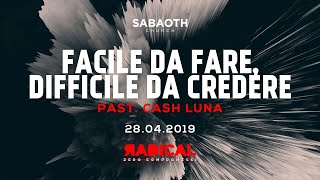Domenica Gospel @ Milano | Facile da fare, difficile da credere - Past.Cash Luna | 28.04.2019