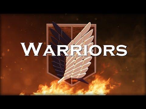 Attack On Titan [ AMV ] Warriors - Imagine Dragons