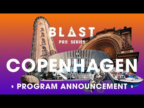 BLAST Pro Series, Copenhagen: Full program announcement