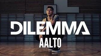 Dilemma - Aalto feat Diison, Tuomas Kauhanen, Paleface & Juju