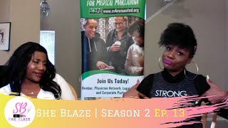 "She Blaze | S2 Ep.13 -  ""Update on Michigan's Legal Cannabis Market"""
