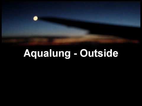 Клип Aqualung - Outside