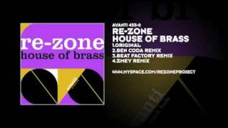 Re-Zone - House Of Brass