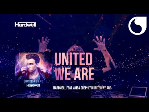 Hardwell Ft. Amba Shepherd - United We Are (Album Version) #UnitedWeAre