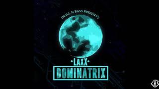 DJ LAXX - DOMINATRIX (Original Mix) | Drill n Bass | NIT Rourkela