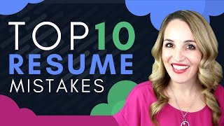 Top 10 Resume Mistakes - How NOT To Write A Resume