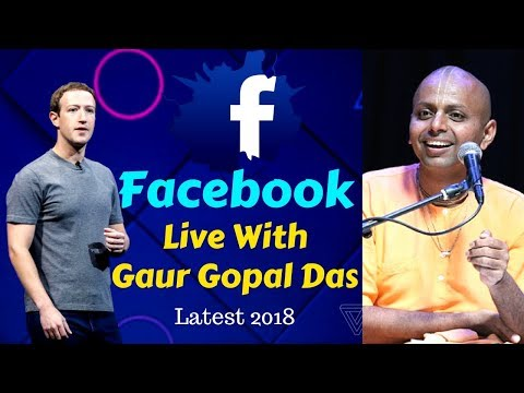 Facebook Live With Gaur Gopal Das | Latest Video 2018