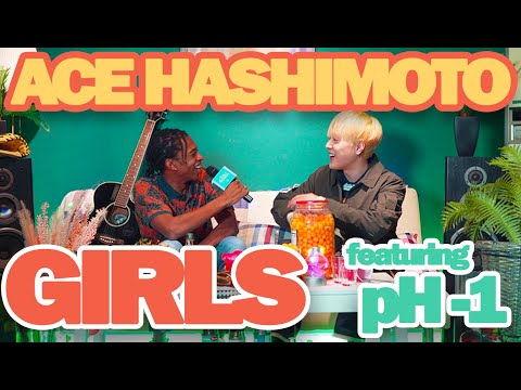 """pH-1 & Ace Hashimoto - """"GIRLS"""" (prod. lophiile) Official Music Video"""
