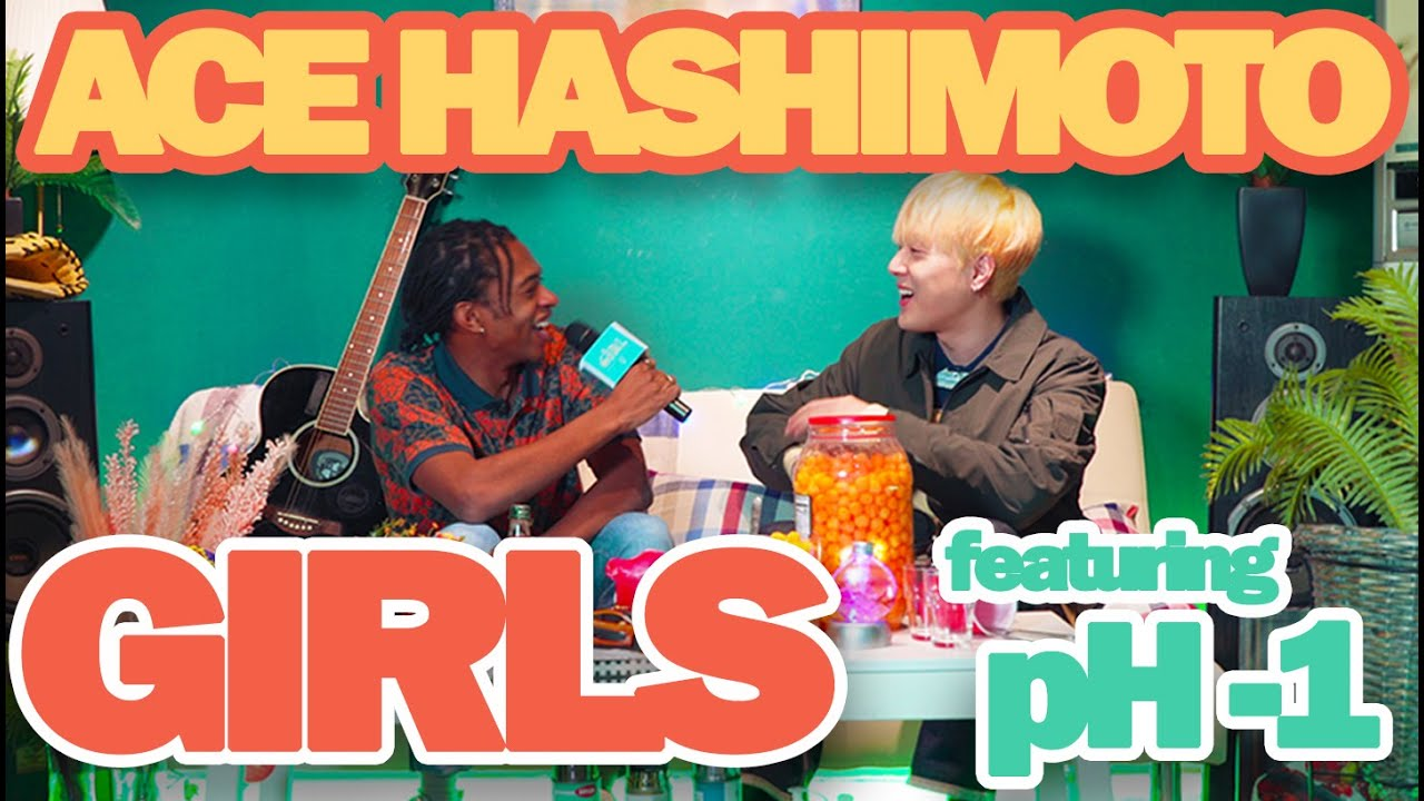 "pH-1 & Ace Hashimoto - ""GIRLS"" (prod. lophiile) Official Music Video"