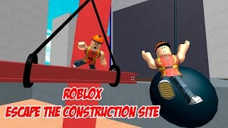 ROBLOX Escape the Construction Site. Kid friendly gameplay with commentary