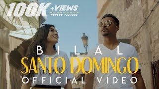 Bilal Shahid Santo Domingo (Official Music )