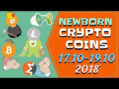 Newborn Crypto coins | 17.10-19.10.2018