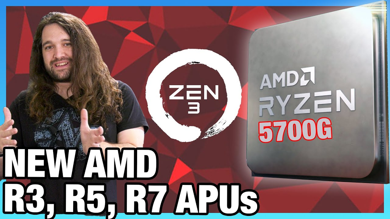 AMD Announces New Ryzen 5000 APUs: R7 5700G, R5 5600G, R3 5300G Specs & Details - Gamers Nexus