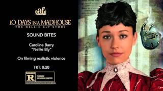 10 Days In A Madhouse EPK 03 Sound Bites Caroline Barry