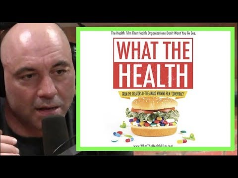 Joe Rogan - The Bad Information in What the Health