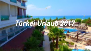Türkei Urlaub 2017