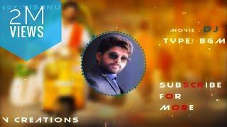 Allu Arjun Intro BGM : DJ   Duvvada Jagannadham Intro BGM