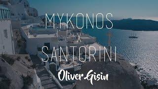 Mykonos x Santorini - Oliver Gisin