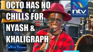 Octopizzo has no chills for Nyashinski, Khaligraph on #theTrend