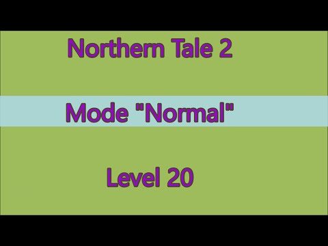 Northern Tale 2 Level 20  