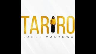 Janet Manyowa -Tariro Lyrics Video