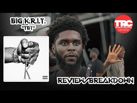 "Big K.R.I.T. ""TDT"" Review *Honest Review* Mp3"
