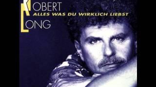 Robert Long - Wenn die Berge rufen