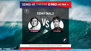 Semifinals Heat 1 FireWire E-Pro USA presented by Futures