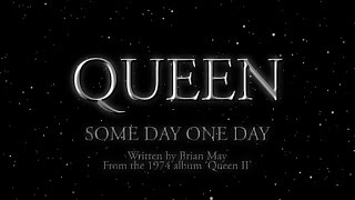 Watch music video: Queen - Some Day One Day