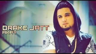 Drake Jatt | A-Kay ft Sidhu Moose Wala | Latest Punjabi Song 2018 | Jas Records