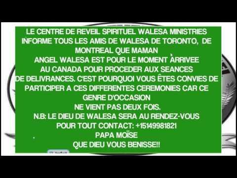 LE CENTRE DE REVEIL SPIRITUEL WALESA MINISTRIES VOUS INFORME QUE MAMAN ANGEL EST ARRIVEE AU CANADA