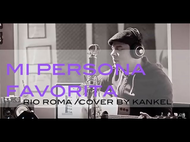 mi-persona-favorita-rio-roma-cover-kankel