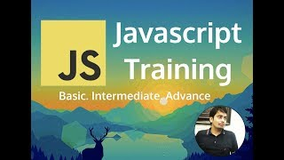 Javascript Training : Everything in one Course