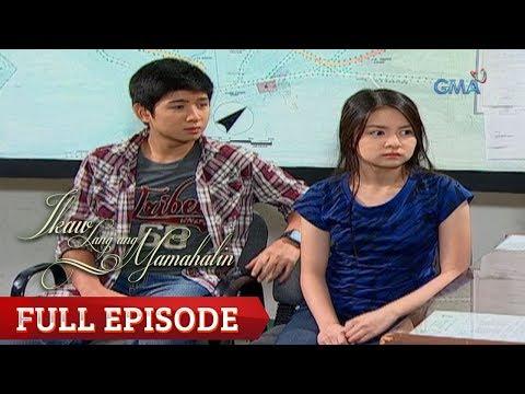 Ikaw Lang Ang Mamahalin | Full Episode 72