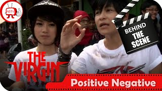The Virgin - Behind The Scenes Positive Negative - TV Musik Indonesia
