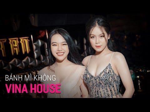 NONSTOP Vinahouse 2019 - Bánh Mì Không Remix - LK Nhạc Trẻ Remix 2019 Hay Nhất P4 | Việt Mix 2020