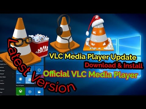 Download And Install Official VLC Media Player Latest Version Windows 10, 8, 7 & Vista