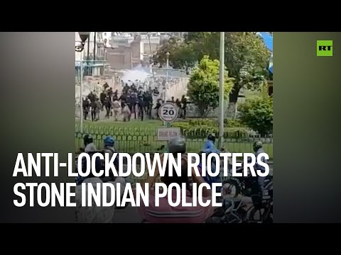 COVID-19 | Angry crowd throws stones at police in India