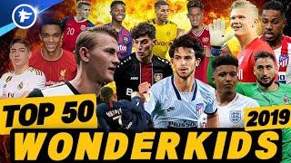 WONDERKIDS 2019 | Les 50 meilleurs jeunes U21 de la planète