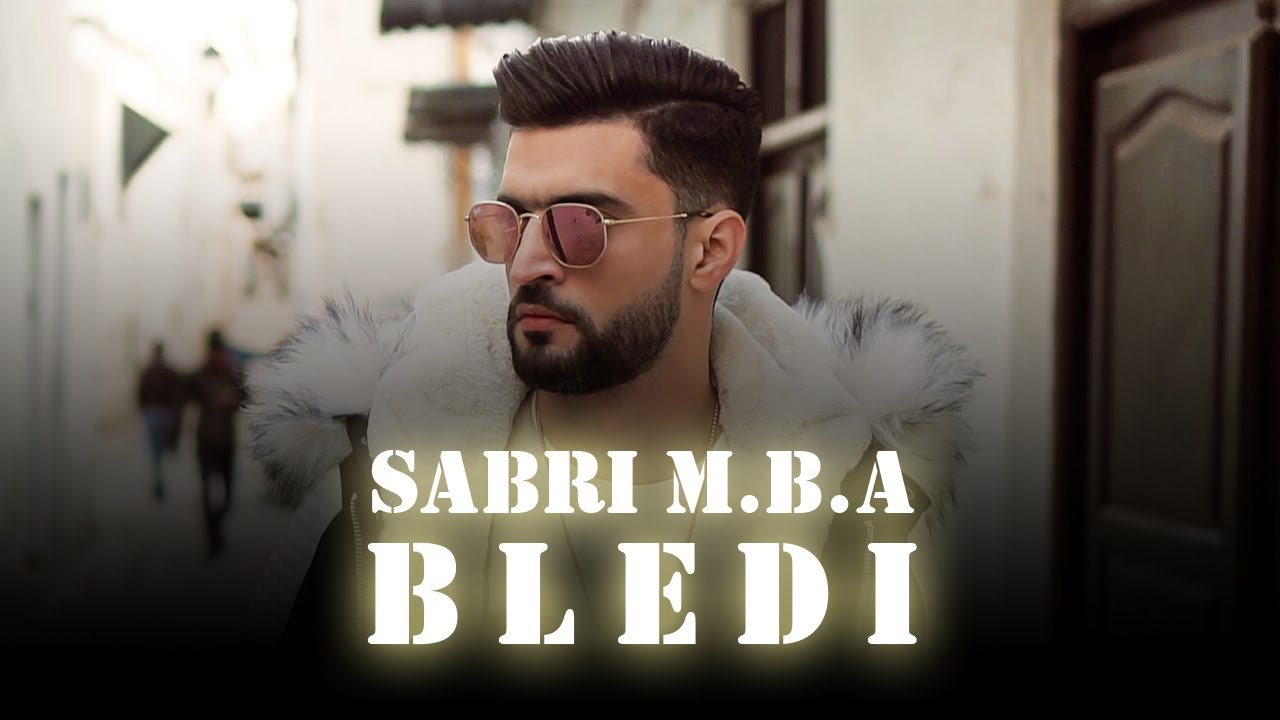 Download SABRI M.B.A - Bledi   بلادي (Official Music Video)