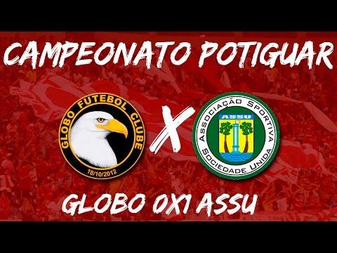 Melhores Momentos - Globo 0X1 ASSU - Campeonato Potiguar - 09/04/2017