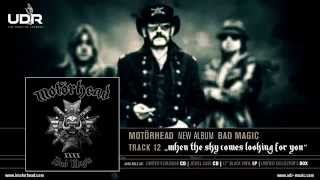 Motörhead - When The Sky Comes Looking For You (Bad Magic 2015)