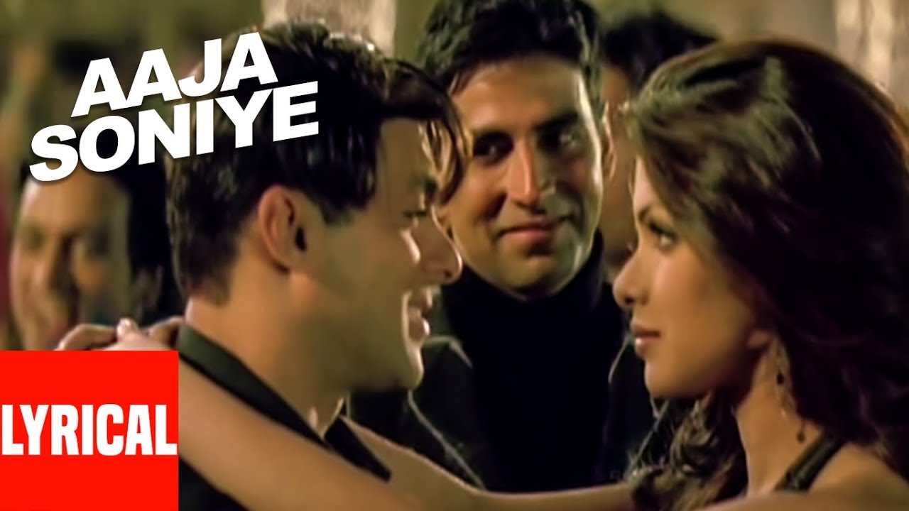 Aaja Soniye Lyrical Video Mujhse Shaadi Karogi Salman Khan Akshay Kumar Priyanka Chopra Youtube