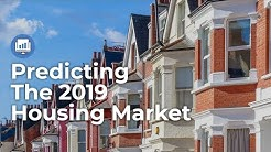 2019 Housing Market Predictions - Economic Insights